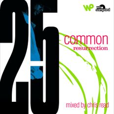 Common 'Resurrection' 25th Anniversary Mixtape mixed by Chris Read