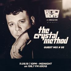 ROQ N BEATS with JEREMIAH RED 11.9.19 - GUEST MIX: THE CRYSTAL METHOD
