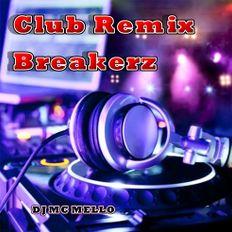 Club Remix Breakerz