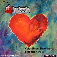 #ArchiveMix: The Valentines Slow Jamz Selection Pt. 2 [Released 2012]