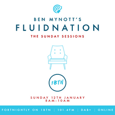 Fluidnation   The Sunday Sessions   #07   1BTN Radio