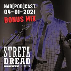 BONUS: Strefa Dread 681 (100 % live), 04-01-2021