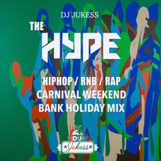 #HypeFridays - Carnival Weekend Bank Holiday Mix Aug 2019 - @DJ_Jukess