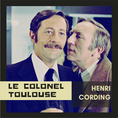 [Mixtape] Le Colonel Toulouse (S02E09)