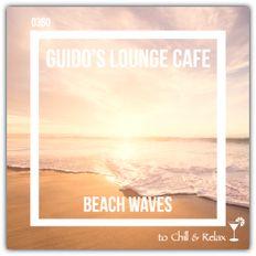 Guido's Lounge Cafe Broadcast 0360 Beach Waves (20190125)