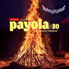 Payola #080, Juan M / 17 junio 2021 / Semanario musical
