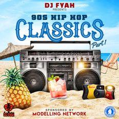 90s Hip Hop Classics - DJ Fyah