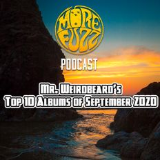 More Fuzz Podcast - Top 10 Albums Of September 2020