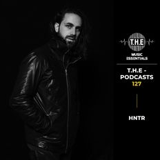 T.H.E - Podcasts 127 - HNTR