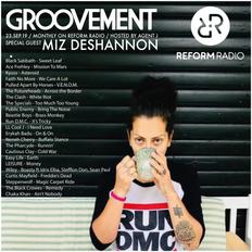 Groovement: Reform Radio #8 ft Miz DeShannon