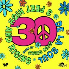 De La Soul '3 Feet High and Rising' 30th Anniversary Mixtape mixed by Chris Read