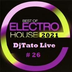 Best Electro House #26 Mix By DjTato