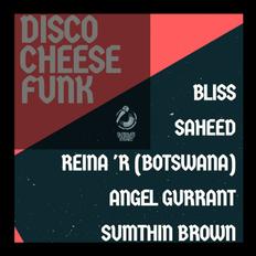 Vol 509 Disco Cheese Funk: Saheed 02 October 2019
