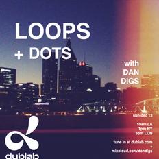 Dan Digs on Dublab - Loops + Dots Ep 25 - Jahari Masamba Unit, Arlo Parks, Skinshape - 12.13.20