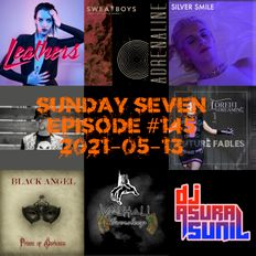 DJ AsuraSunil's Sunday Seven Mixshow #145 - 20210613