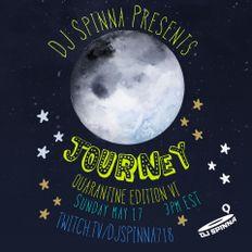 DJ Spinna presents Journey (Quarantine Edition) Part Two, Session VI (May 17,2020)