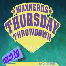 Flipout Live! - WAXNERDS THROWDOWN - MARCH 11, 2021. ALL 45s