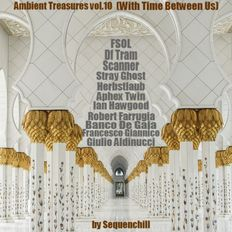 Ambient Treasures vol.10 (With Time Between Us)