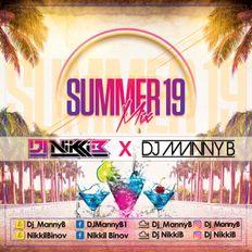 Summer 19 Mix - DJ Nikki B X DJ Manny B
