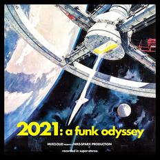 2021: a funk odyssey...