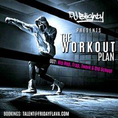 #TheWorkoutPlan 002 // Hip Hop, Trap, Twerk & Old School // Instagram: djblighty