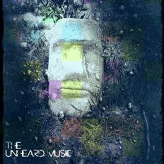 +The Unheard Music+ 8/20/19