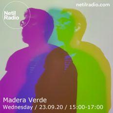 MADERA VERDE ON NETIL RADIO (Sept 2020)
