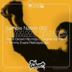 SAMPLE NATION 002 // TOMMY EVANS // HOMEGROWN HIP-HOP // ITCH FM