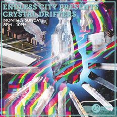 Endless City presents Crystal Drifters 17th November 2019