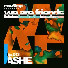 we are friends radio - episode 013: ASHE