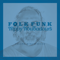 Folk Funk and Trippy Troubadours 97