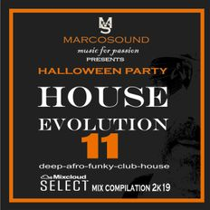 """HOUSE EVOLUTION vol.11 "" - HALLOWEEN PARTY 2K19"
