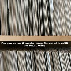 Rare grooves and modern soul flavours Xtra #19