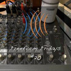 DJ GS: Freeform Fridays #20 (4-JUN-2021) - NEW BEGINNINGS