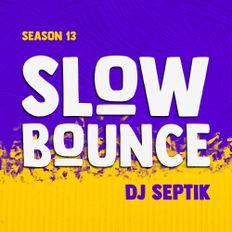 SlowBounce Radio #372 with Dj Septik