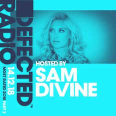 Defected Radio presents Most Rated 2018 (Part 2) - 14.12.18