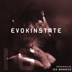 Leo Nanazzo Presents EVOKINSTATE 16