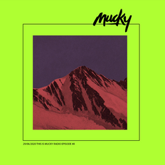 THIS IS MUCKY RADIO #8