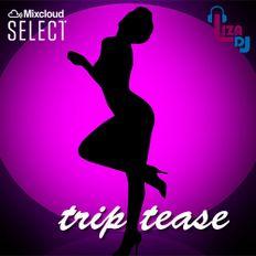 trip tease
