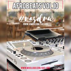 DJ Rasdru - Afrobeats-Afrodancehall-Dancehall Vol10 (Live mix at KanpaiLounge Dubai)(Sep2019)