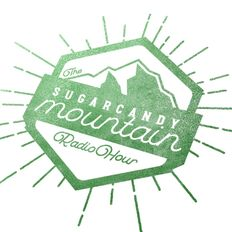 The Sugarcandy Mountain Radio Hour Episode 5