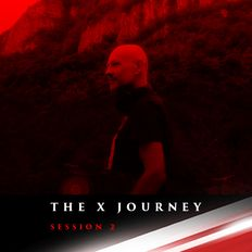 The X Journey Session 2