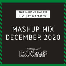 @DJOneF Mashup Mix December 2020