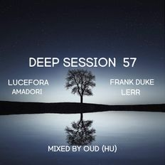 Deep Session 57 - Mixed By OUD (HU) (2019.11.10)