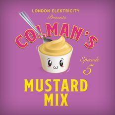 London Elek presents Mustard Mix 5
