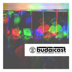 DJ Budai - Budaicast 2ep 10