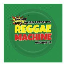 King Julien - Reggae Machine 12
