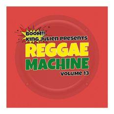 King Julien - Reggae Machine 13
