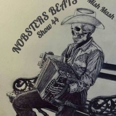 NOBSTERS BEATS SHOW 44 ( MISH MASH )
