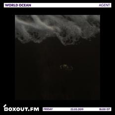 World Ocean 016 - AGENT [22-03-2019]